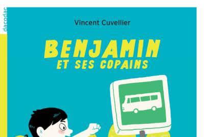 Lecture par Niels #1 : <p>«Benjamin et ses copains», de Vincent Cuvellier</p>