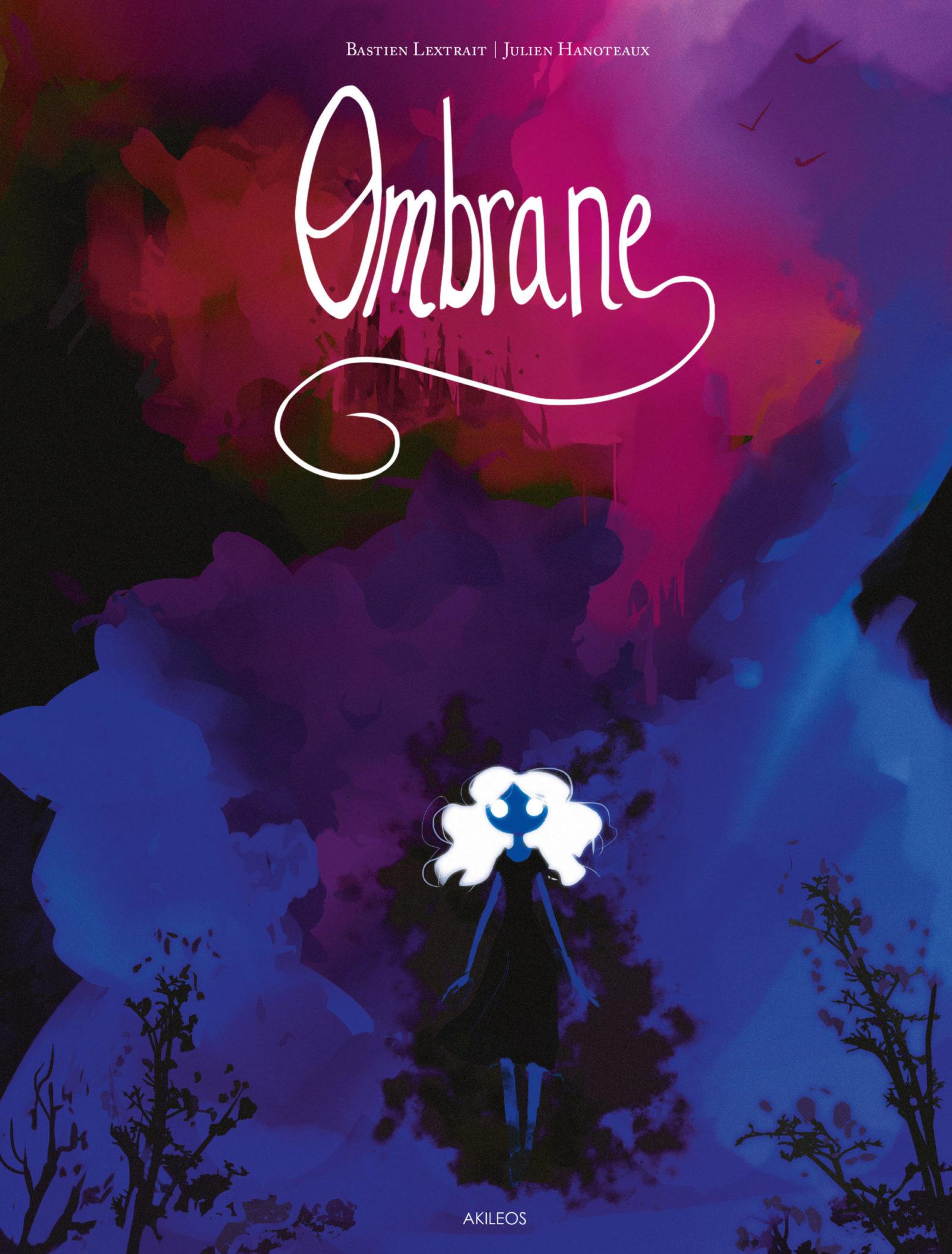 L'incroyable «Ombrane» aux éditions Akiléos…