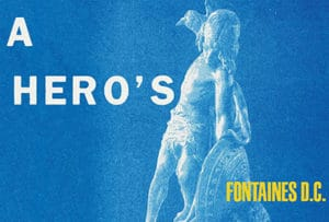 Fontaines D.C. « A hero's death »