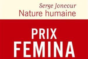 Prix Fémina 2020 :<p> Nature humaine de Serge Joncour</p>