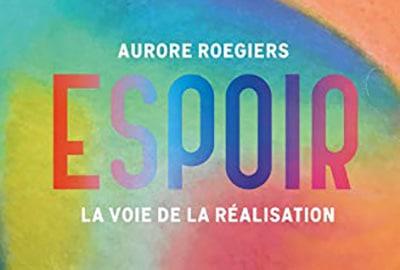 «Espoir» d'Aurore Roegiers: un soin pour l'âme