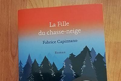 «La Fille du chasse-neige» <br>de Fabrice Capizzano