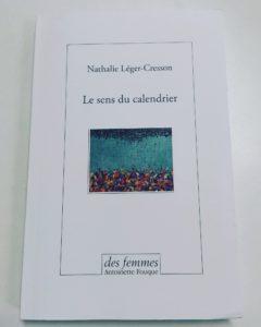 «Le sens du calendrier» <br>de Nathalie Léger-Cresson