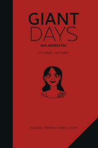 «Giant Days, 1ère année : Automne» <br>de John Allison, Lissa Treiman et Max Sarin