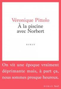 A la piscine avec Norbert de Véronique Pittolo