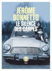 Le silences des carpes de Jérome Bonnetto