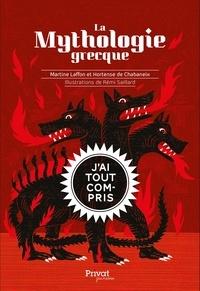 «La Mythologie grecque» aux éditions Privat de Martine Laffon et Hortense de Chabaneix