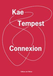 Connexion de Kae Tempest