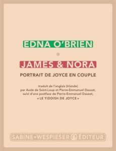 James & Nora : portrait de Joyce en couple, Edna O'Brien, portrait de l'auteure en lectrice ?