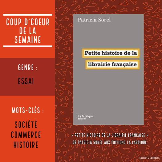 «Petite histoire de la librairie française» de Patricia Sorel