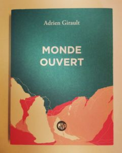 «Monde ouvert» d'Adrien Girault