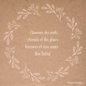 [Paroles de poétesses] : Rim Battal