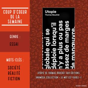 «Utopie» de Thomas Bouchet