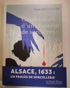 «Confessions d'un chasseur de sorcières» d'Alexis Metzinger