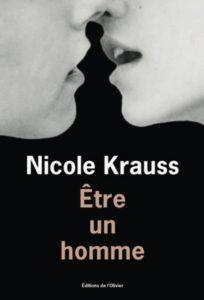 Être un homme de Nicole Krauss