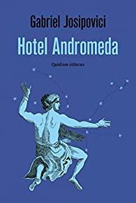 Hotel Andromeda de Gabriel Josipovici