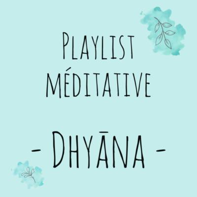 Playlist Dhyāna #6