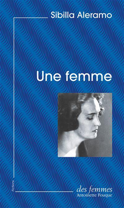 «Une femme» de Sibilla Aleramo