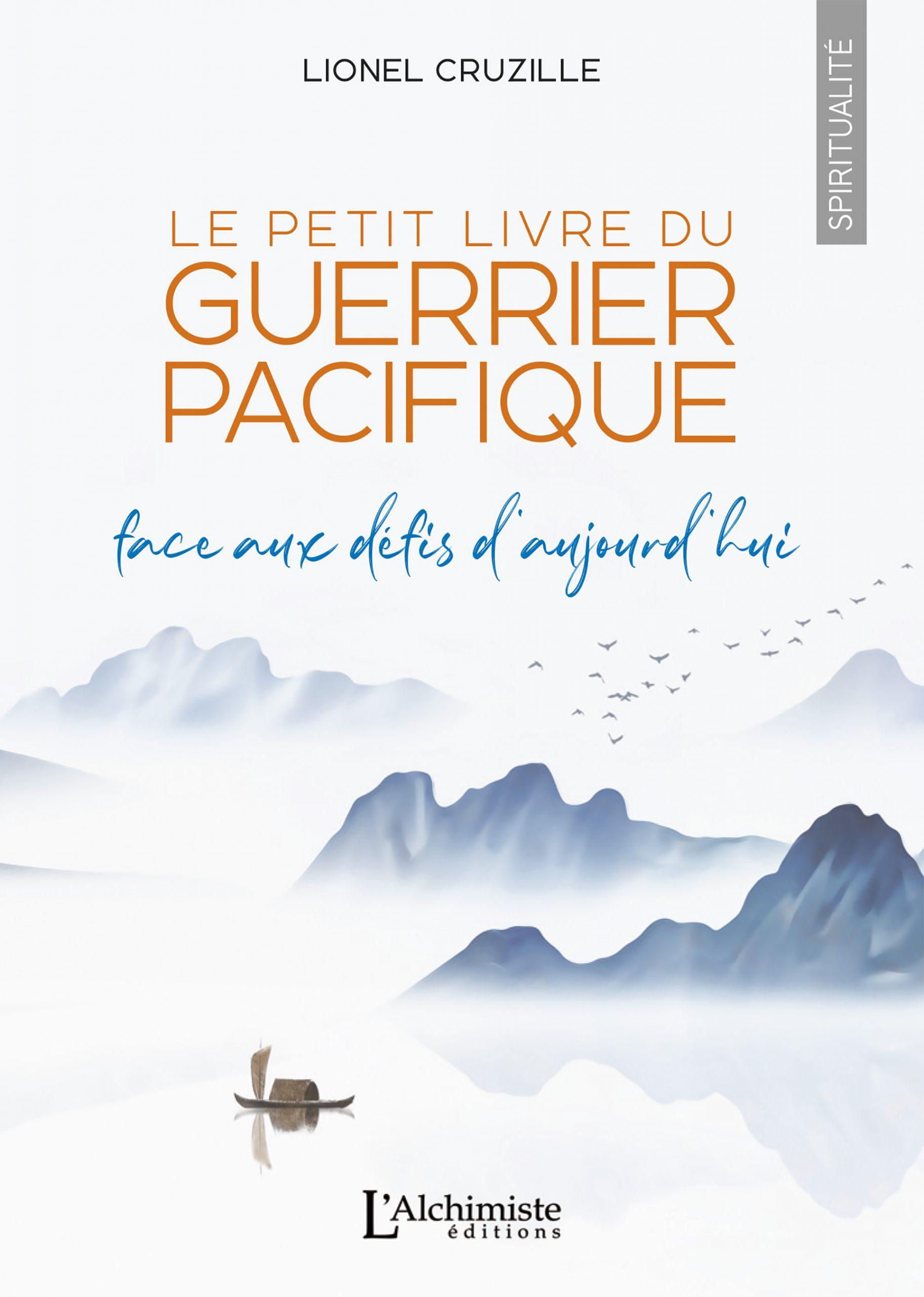 Interview pour «Le petit livre du Guerrier Pacifique – Face aux défis d'aujourd'hui» de Lionel Cruzille