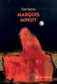 Marquis Minuit de Tom Buron