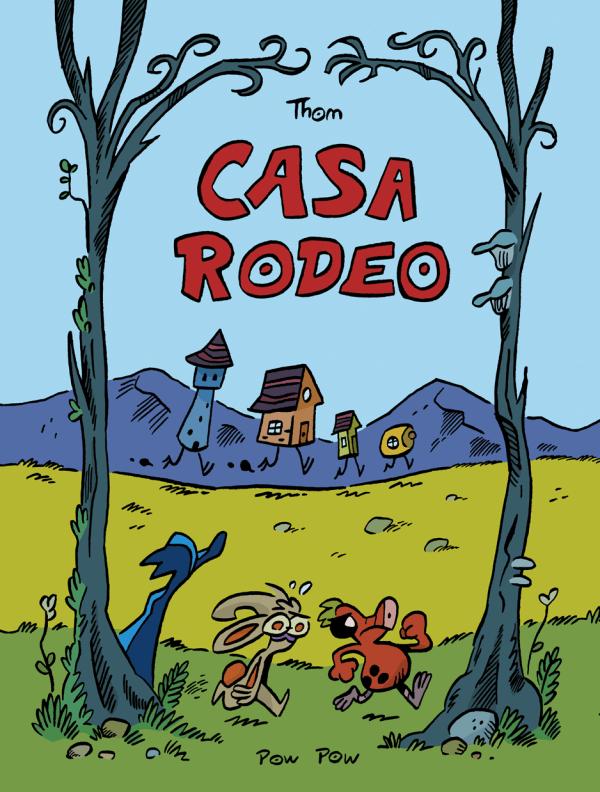 «Casa Rodeo» de Thom