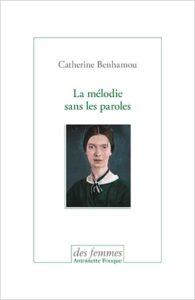 «La mélodie sans les paroles», de Catherine Benhamou