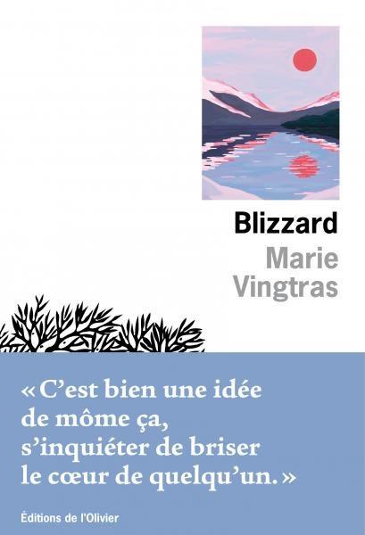 « Blizzard », de Marie Vingtras