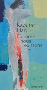 «D'une voix à l'autre» avec Kaoutar Harchi pour son récit «Comme nous existons»