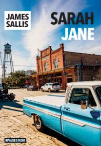 « Sarah Jane » – James Sallis – éditions Rivages Noir