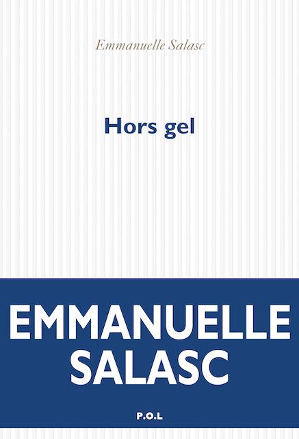 """Hors gel"", d'Emmanuelle Salasc"